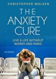 The Anxiety Cure: The anxiety relief pocket handbook