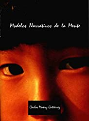 Modelos Narrativos de la Mente (Spanish Edition)
