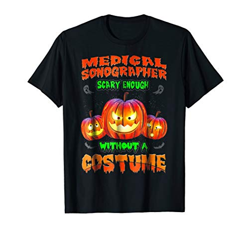 Funny and Scary Medical Sonographer T Shirt Halloween Costum -