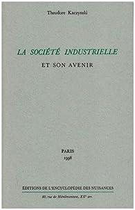 La Société industrielle et son avenir par Theodore John Kaczynski