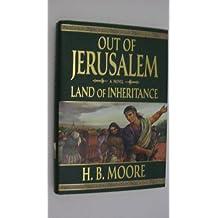 Out of Jerusalem - Land of Inheritance Volume Four