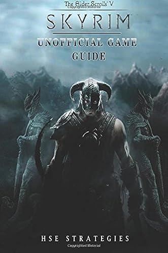 elder scrolls v skyrim unofficial game guide hse strategies rh amazon com All Oblivion Guide Oblivion Manual