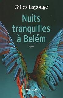 Nuits tranquilles à Belém, Lapouge, Gilles