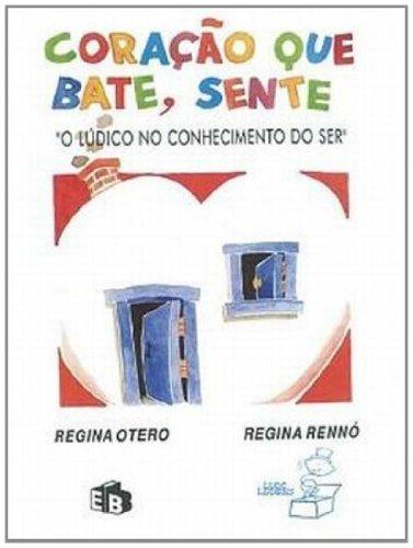 Coração que Bate, Sente: Amazon.es: Regina Otero: Libros