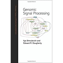 Genomic Signal Processing (Princeton Series in Applied Mathematics)