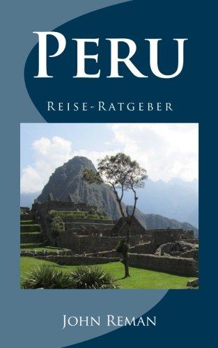 Peru: Reise-Ratgeber (German (Reman Print)