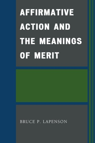 Affirmative Action and the Meanings of Merit