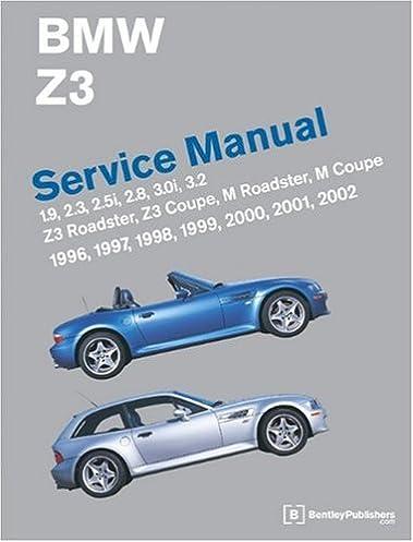 bmw z3 e36 7 e36 8 service manual 1996 2002 bentley publishers rh amazon com 1996 BMW Z3 Roadster BMW Z3 Series