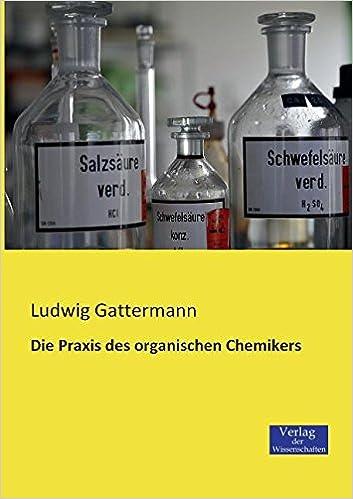 Book Die Praxis Des Organischen Chemikers (German Edition)