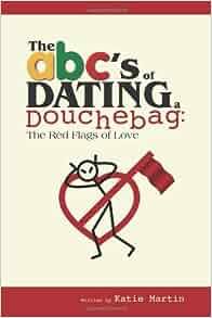dating a douchebag