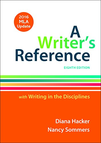 A Writer's Reference with Writing in the Disciplines with 2016 MLA Update