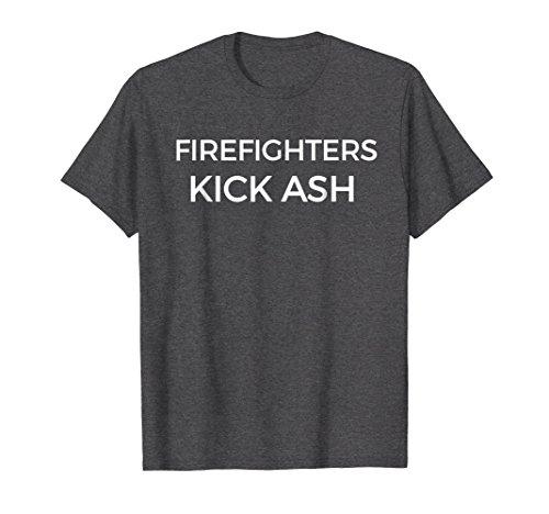 Tee Shirts Fireman (Mens Firefighters Kick Ash Funny Fireman T-Shirt 2XL Dark Heather)