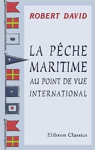 Livres La pêche maritime au point de vue international pdf, epub