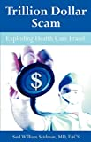 Trillion Dollar Scam, Saul William Seidman, 159942956X