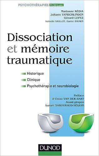 Livres gratuits en ligne Dissociation et mémoire traumatique pdf, epub