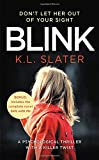 Blink: Includes the bonus novel Safe with Me
