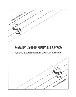 Book How to Make Money with S&p Options: Using Grandmill's Option Tables
