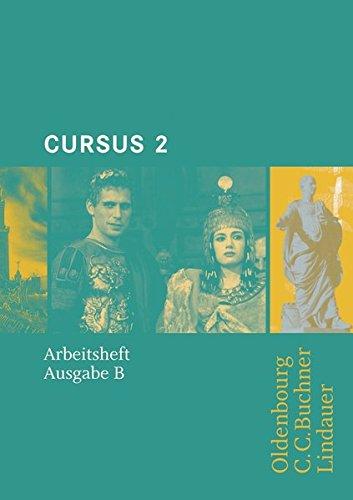 Cursus, Ausgabe B: Unterrichtswerk für Latein - 2. Arbeitsheft