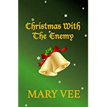 Christmas With The Enemy: A Blizzard Novel