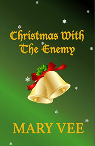 Christmas With The Enemy: A Blizzard Novel by [Vee, Mary]