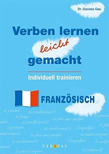 Verben lernen leicht gemacht - Französisch: Verbtrainer: Mindestabnahme: 3 Exemplare