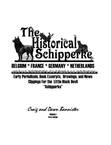 The Historical Schipperke (Volume 1)