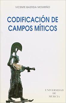 Codificación de campos míticos (Colección maior) (Spanish Edition)