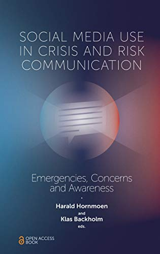 Social Media Use In Crisis and Risk Communication: Emergencies, Concerns and Awareness