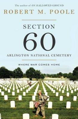 Where War Comes Home Section 60 Arlington National Cemetery (Hardback) - Common (Arlington Commons)