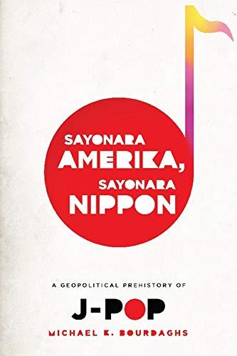 Sayonara Amerika, Sayonara Nippon: A Geopolitical