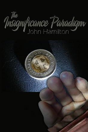 The Insignificance Paradigm