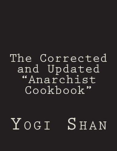 The Corrected and Updated Anarchist Cookbook [Yogi Shan] (Tapa Blanda)