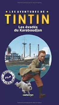 Les aventures de Tintin : Les évadés du Karaboudjan par Steven Moffat