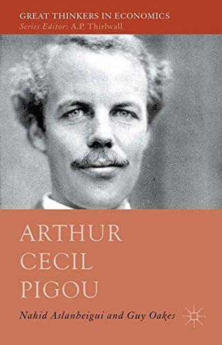 Arthur Cecil Pigou (Great Thinkers in Economics)
