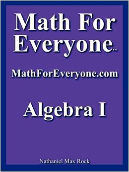 Math for Everyone: Algebra I