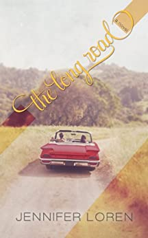 The Long Road (Finding Ava Book 3) by [Loren, Jennifer]