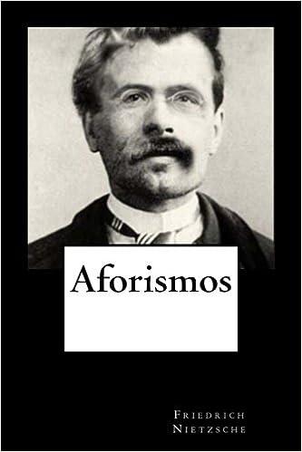 Aforismos - Friedrich Nietzsche
