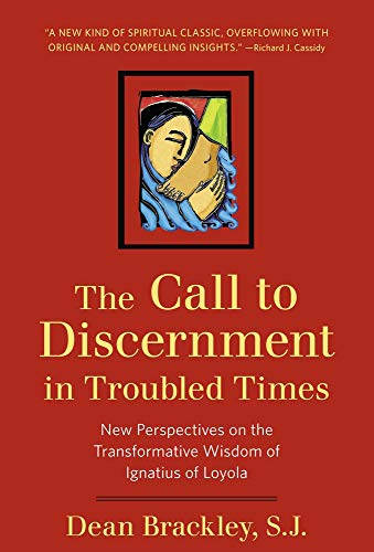 The Call to Discernment in Troubled Times: New...