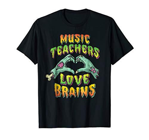 Music Teachers Halloween Shirt Teachers Love Brains Tee