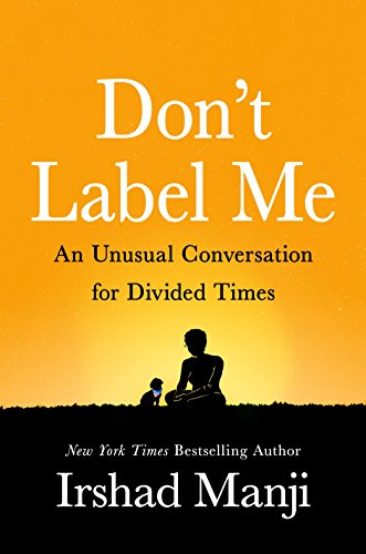 Don't Label Me: An Unusual Conversation for Divided Times