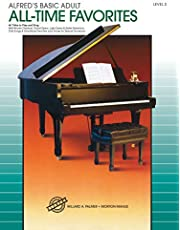 Alfred's Basic Adult Piano Course: All-Time Favorites Book 2: 46 Titles to Play and Sing