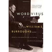 Word Virus: The William S. Burroughs Reader (Burroughs, William S.)