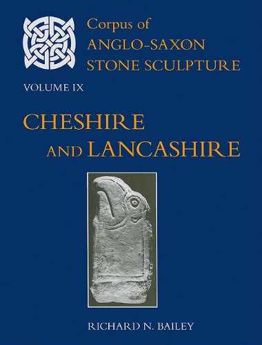 Corpus-of-Anglo-Saxon-Stone-Sculpture-Volume-IX-Cheshire-and-Lancashire