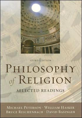Philosophy of Religion (text only) 3rd (Third) edition by M. Peterson,W. Hasker,B. Reichenbach,D. Basinger