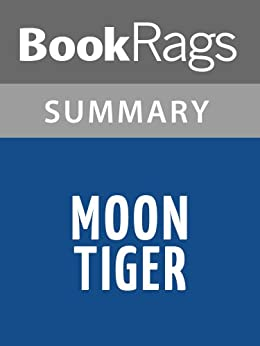 Commentary of a monologue moon tiger