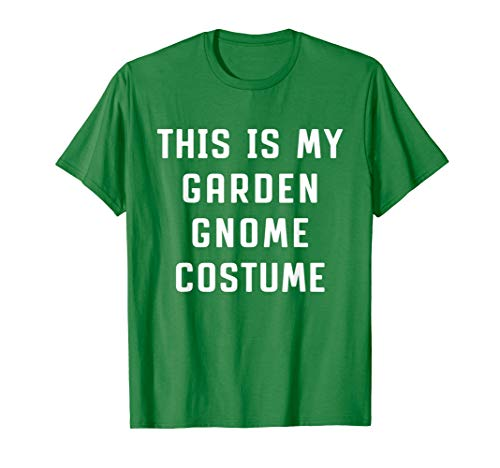 This Is My Garden Gnome Costume Halloween Funny T-shirt -