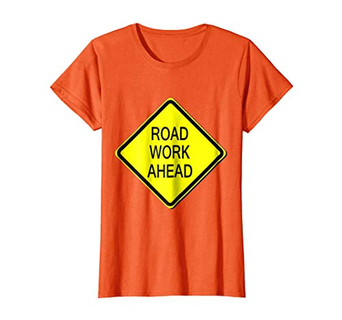 Womens Road Work Ahead Sign Simple Easy Halloween Costume T-Shirt Small Orange
