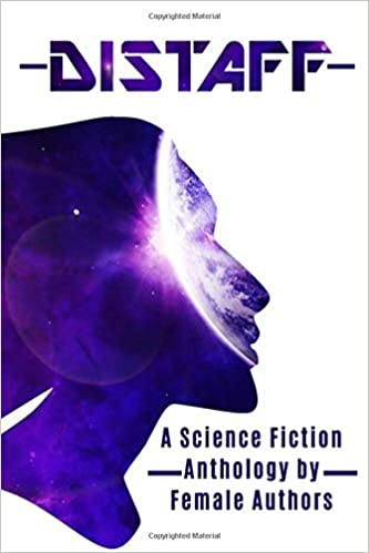 Image result for Distaff – A Science Fiction Anthology by Female Authors.