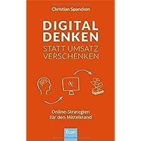 Digital denken statt Umsatz verschenken: Online-Strategien für den Mittelstand und im B2B Geschäft