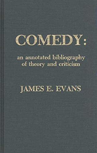 Comedy: An Annotated Bibliography of Theory and Criticism by Brand: Scarecrow Press